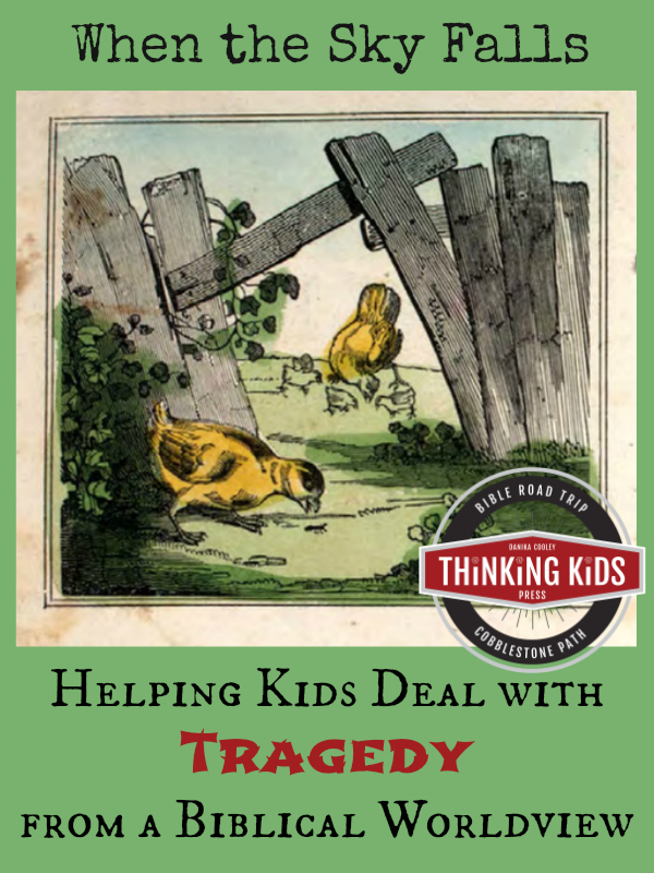 How do you help kids deal with tragedy from a biblical worldview?