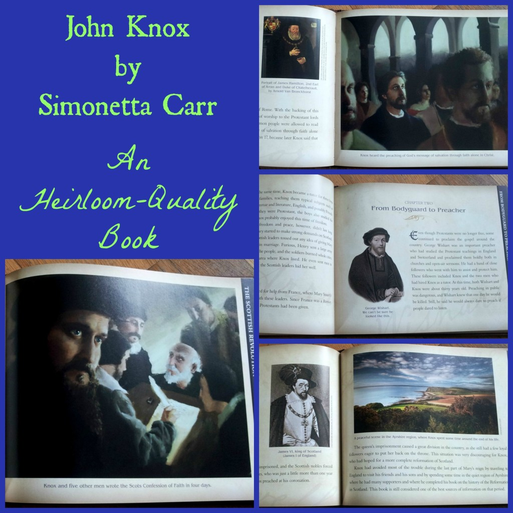 John Knox by Simonetta Carr {Danika Cooley at ThinkingKidsBlog.org}