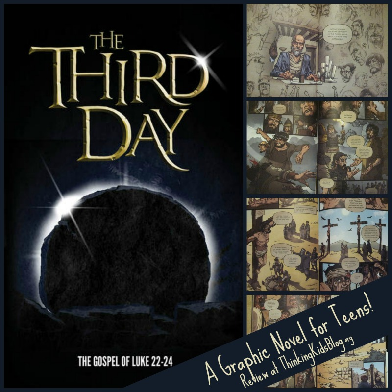 The Third Day Graphic Novel of Luke 22-24 {Review at ThinkingKidsBlog.org}