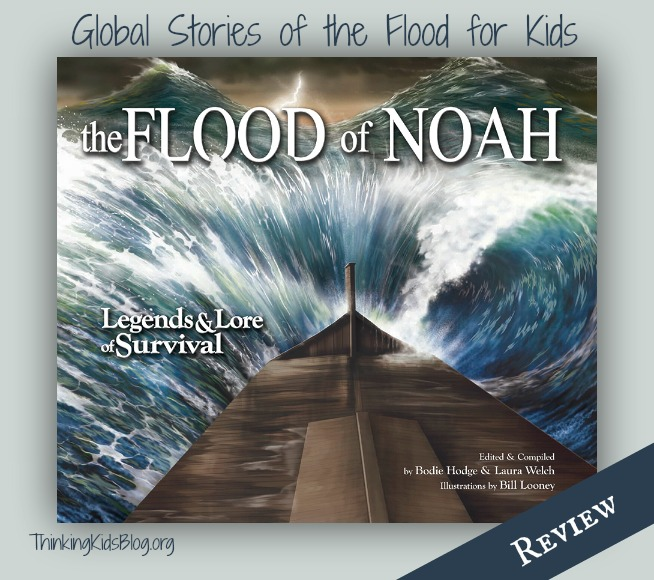 The Flood of Noah by Bodie Hodges and Laura Welch