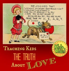 Teaching Kids the Truth About Love