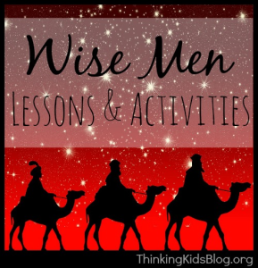 Wise Men Lessons & Activities