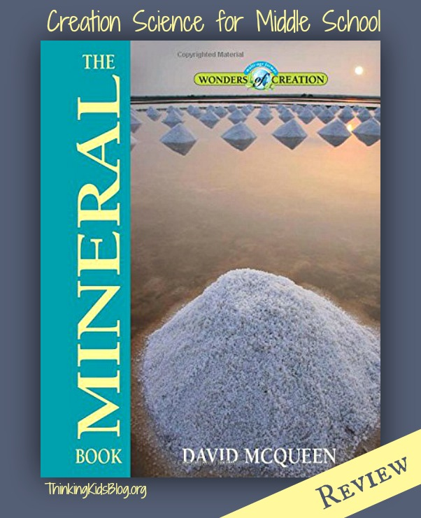The Mineral Book by David McQueen ~ Gorgeous Creation Science for Middle School