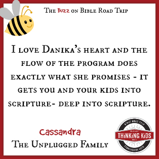 It gets you and your kids into Scripture -- deep into Scripture. ~ Cassandra at The Unplugged Family ~ Have YOU seen Bible Road Trip?