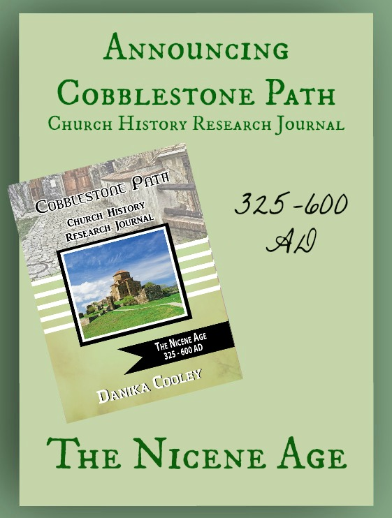 Announcing Cobblestone Path The Nicene Age