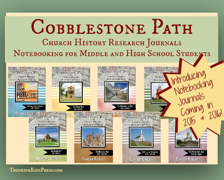 Cobblestone Path Church History Research Journals for middle school and high school notebooking