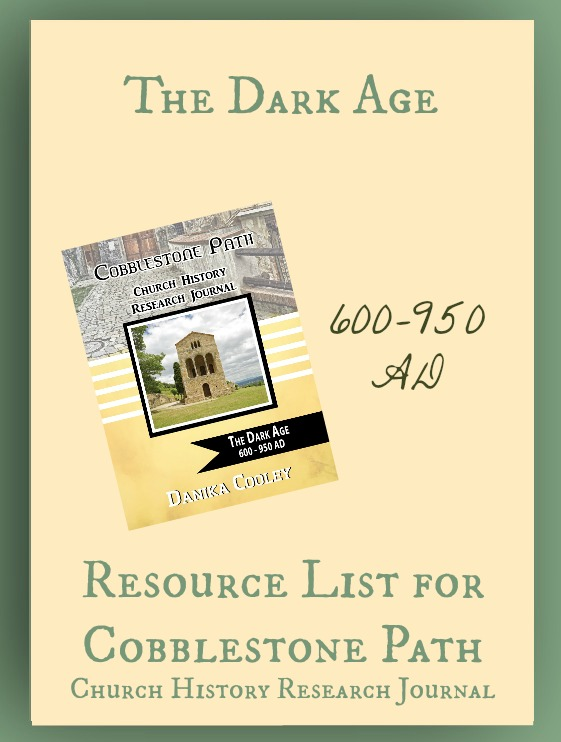 Resource List for Cobblestone Path The Dark Age