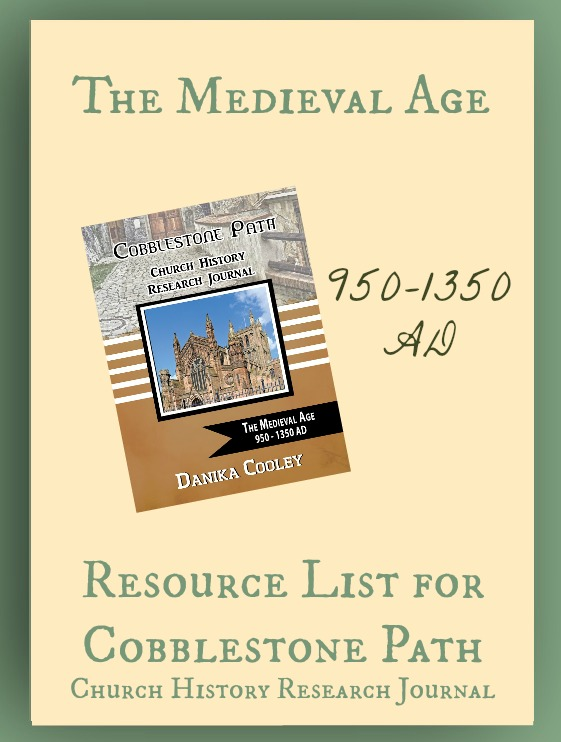 Resource List for Cobblestone Path The Medieval Age