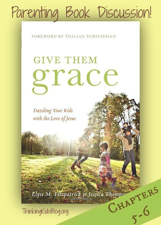 Join us for a discussion of Give Them Grace, chapters 5 & 6!