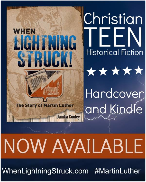 When Lightning Struck! The Story of Martin Luther is available for your middle and school readers!
