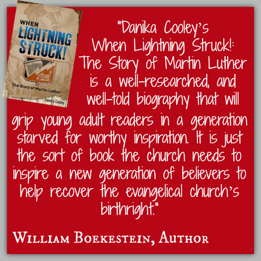 """""""Danika Cooley's When Lightning Struck!: The Story of Martin Luther is a well-researched, and well-told biography that will grip young adult readers in a generation starved for worthy inspiration. It is just the sort of book the church needs to inspire a new generation of believers to help recover the evangelical church's birthright."""" ~ William Boekestein, Author"""