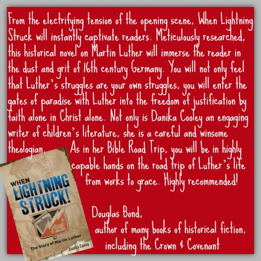 Author Douglas Bond on When Lightning Struck! The Story of Martin Luther