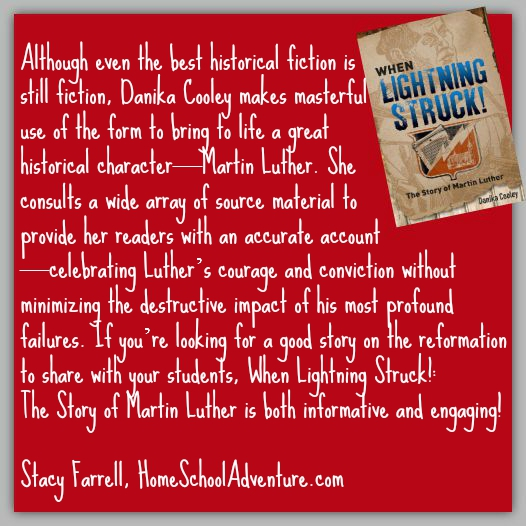 """Stacy Farrell says: """"If you're looking for a good story on the reformation to share with your students, When Lightning Struck!: The Story of Martin Luther is both informative and engaging!"""""""