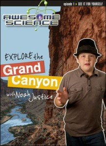 Check out the fabulous Awesome Science with Noah Justice series! #CreationScience ~ Learn about the science of the Grand Canyon!