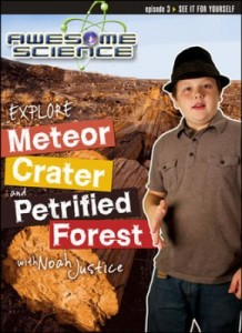 Check out the fabulous Awesome Science with Noah Justice series! #CreationScience ~ Learn about the science of Meteor Crater & Petrified Forest!