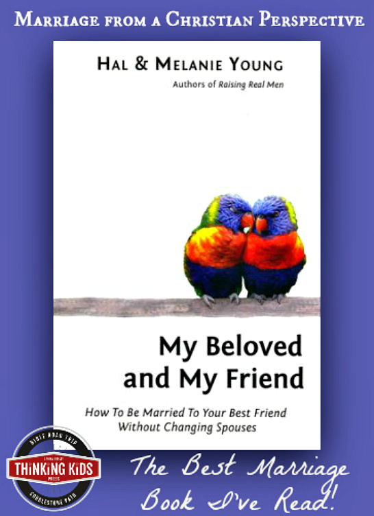 The best parenting book I've read: My Beloved and My Friend by popular speakers Hal and Melanie Young.