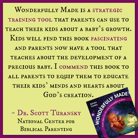 Wonderfully Made is a strategic training tool that parents can use to teach their kids about a baby's growth. Kids will find this book fascinating and parents now have a tool that teaches about the development of a precious baby. I commend this book to all parents to equip them to educate their kids' minds and hearts about God's creation. Dr. Scott Turansky, National Center for Biblical Parenting